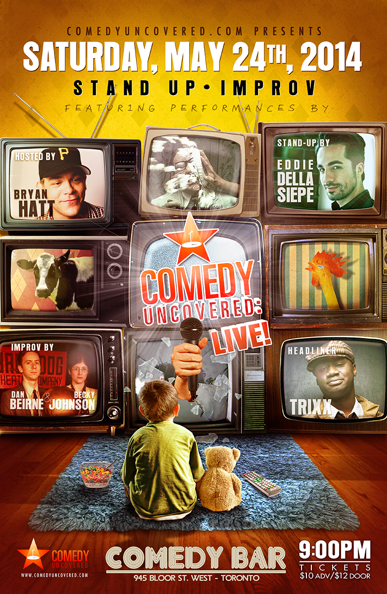Our Next Comedy Uncovered:Live is Saturday, May 24, 9:00pm at Comedy Bar! Headlined by Trixx!