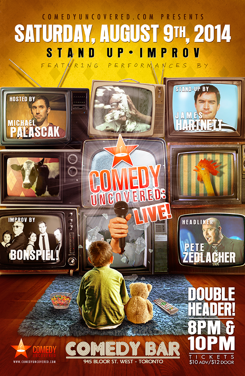 Our Next Comedy Uncovered:Live is a Double-header: 2-shows headlined by Pete Zedlacher! Saturday, August 9, 8&10pm at Comedy Bar.