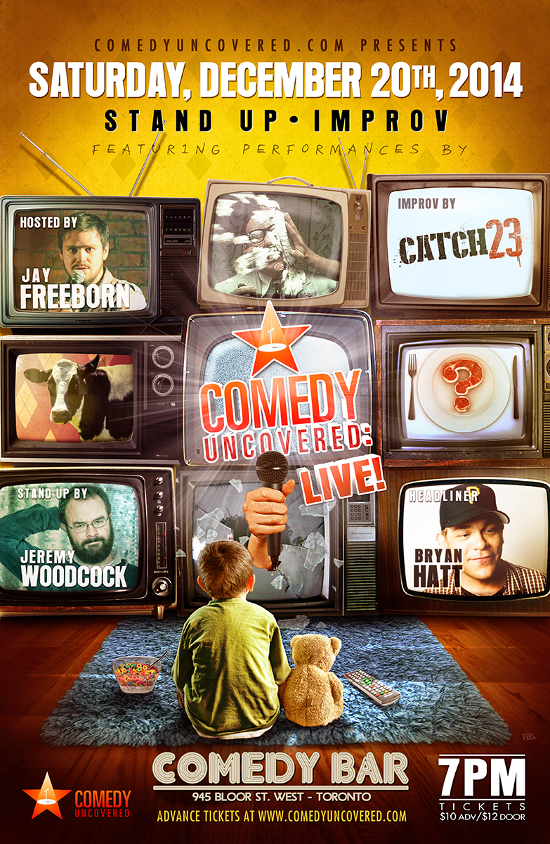 Our Next Comedy Uncovered:Live is Saturday, December 20, 7:00pm at Comedy Bar! Headlined by Bryan Hatt!