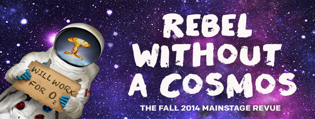 "REVIEW: Second City's ""Rebel Without a Cosmos"". TL;DR – Totes Worth It."