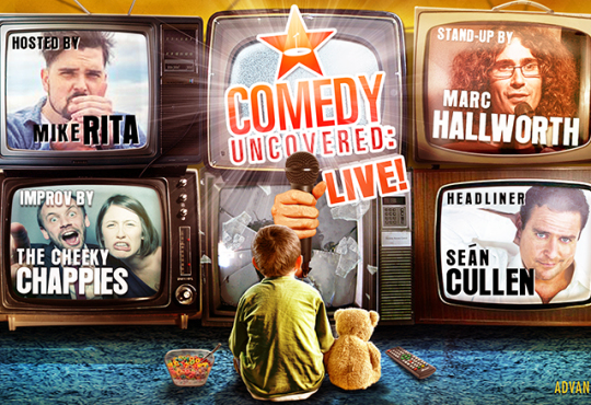 Our Next Comedy Uncovered:Live is Saturday, June 13, 9pm! Headlined by Sean Cullen!