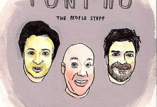 Tony Ho Release Their First Feature-length Comedy Album, THE PEOPLE STUFF